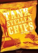 Antonia Michaelis: Tankstellenchips