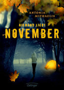 Antonia Michaelis. Niemand liebt November